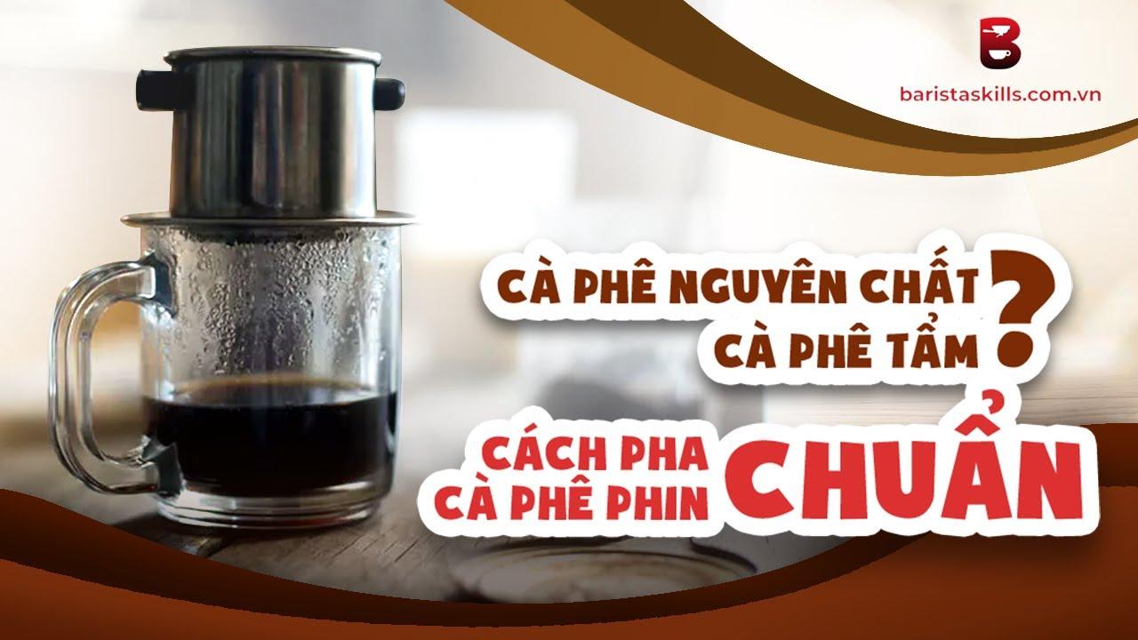 Cách pha cà phê phin nhỏ CHUẨN nhất